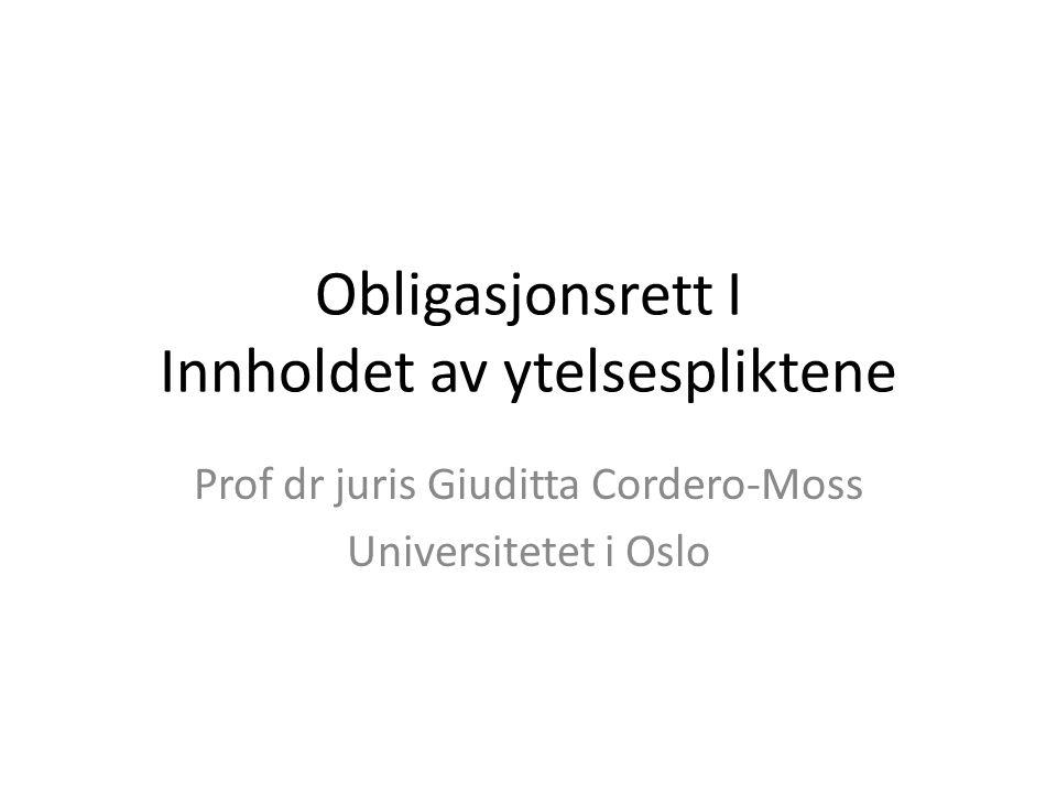 Obligasjonsrett I Innholdet av ytelsespliktene