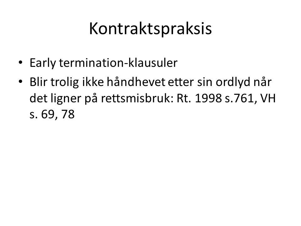 Kontraktspraksis Early termination-klausuler