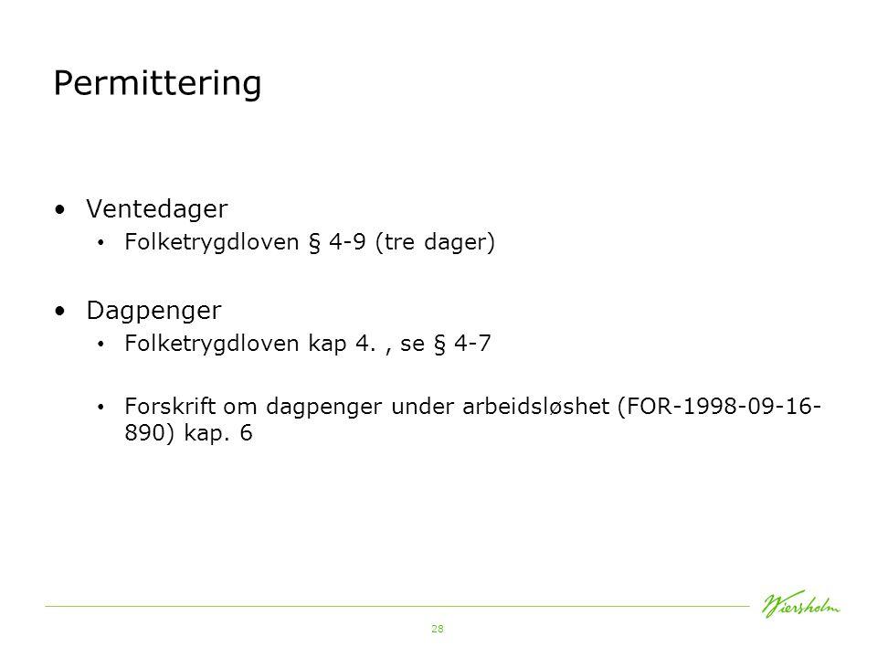 Permittering Ventedager Dagpenger Folketrygdloven § 4-9 (tre dager)