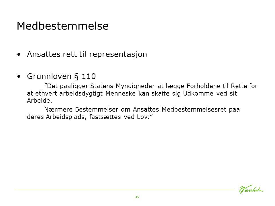 Medbestemmelse Ansattes rett til representasjon Grunnloven § 110