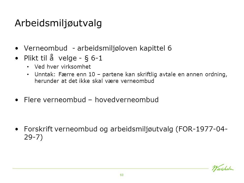 Arbeidsmiljøutvalg Verneombud - arbeidsmiljøloven kapittel 6