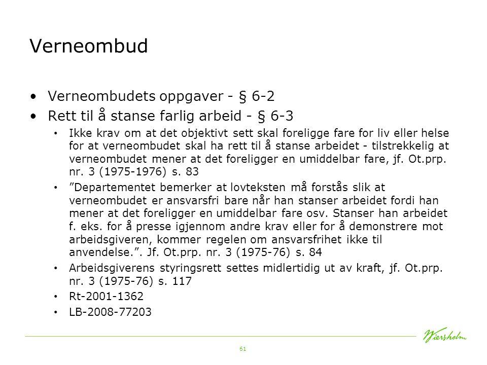 Verneombud Verneombudets oppgaver - § 6-2