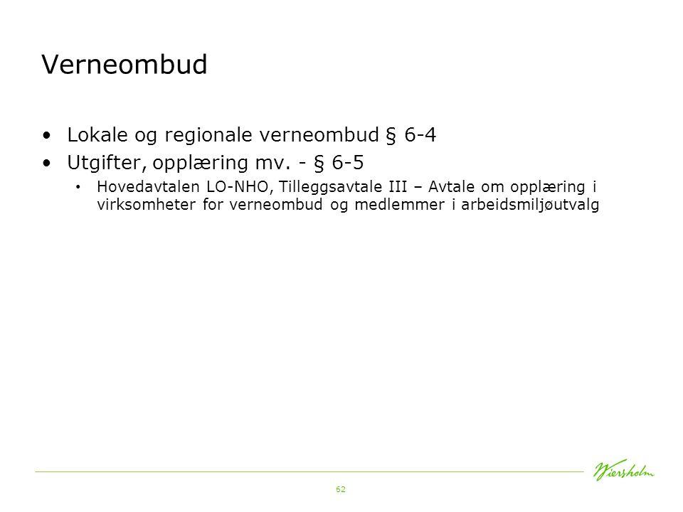Verneombud Lokale og regionale verneombud § 6-4