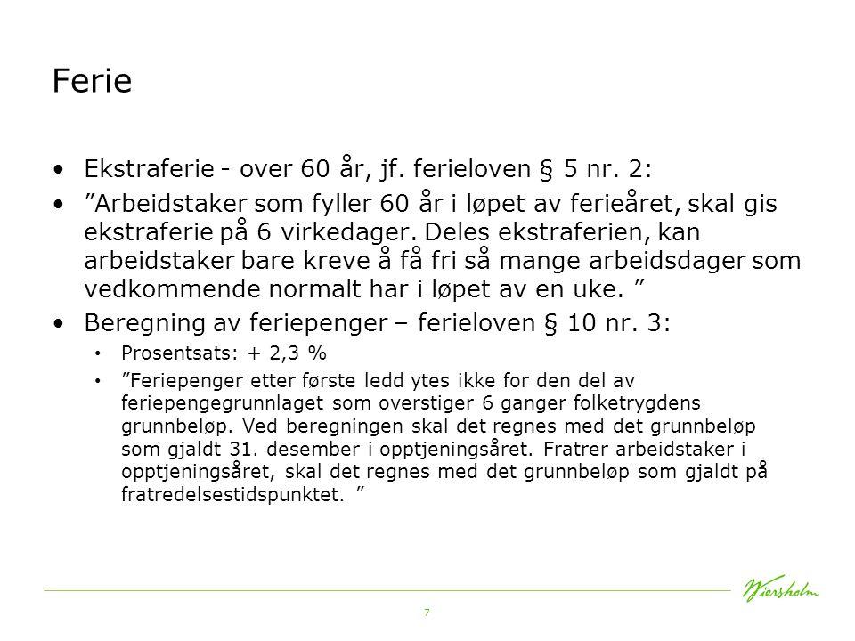 Ferie Ekstraferie - over 60 år, jf. ferieloven § 5 nr. 2: