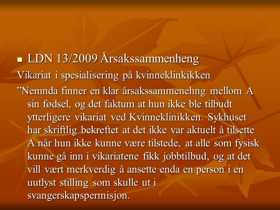 LDN 13/2009 Årsakssammenheng