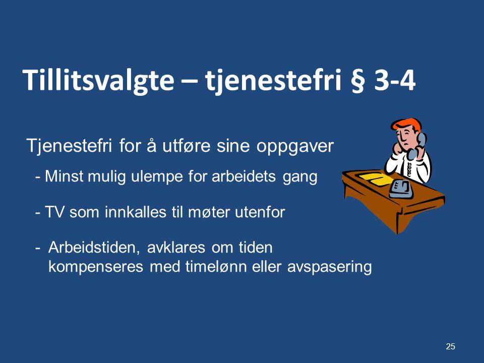 Tillitsvalgte – tjenestefri § 3-4