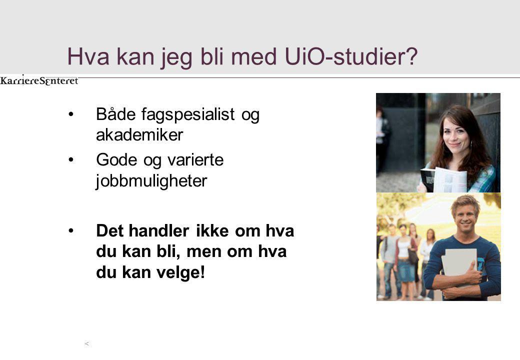 Hva kan jeg bli med UiO-studier