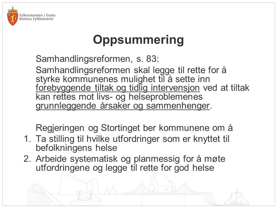 Oppsummering Samhandlingsreformen, s. 83: