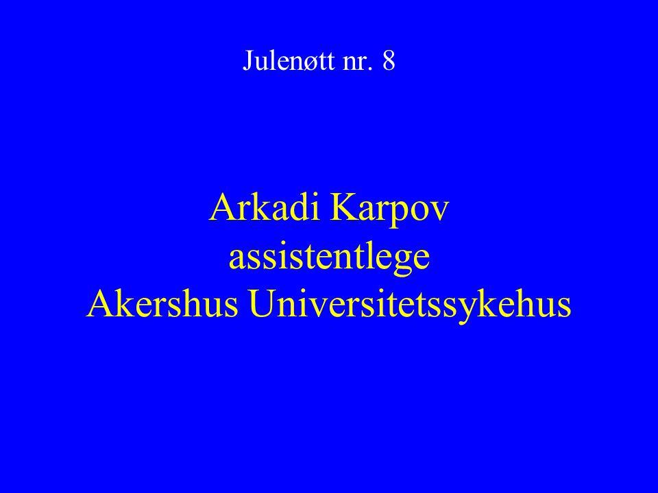 Arkadi Karpov assistentlege Akershus Universitetssykehus