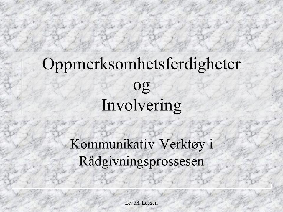 Oppmerksomhetsferdigheter og Involvering