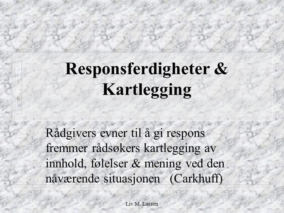 Responsferdigheter & Kartlegging