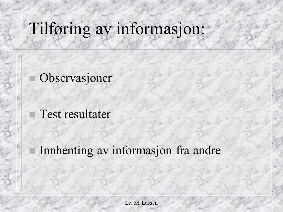 Tilføring av informasjon: