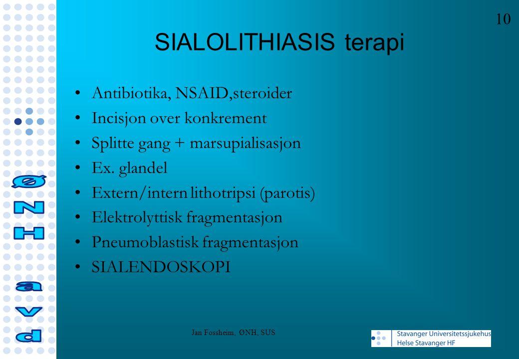 SIALOLITHIASIS terapi