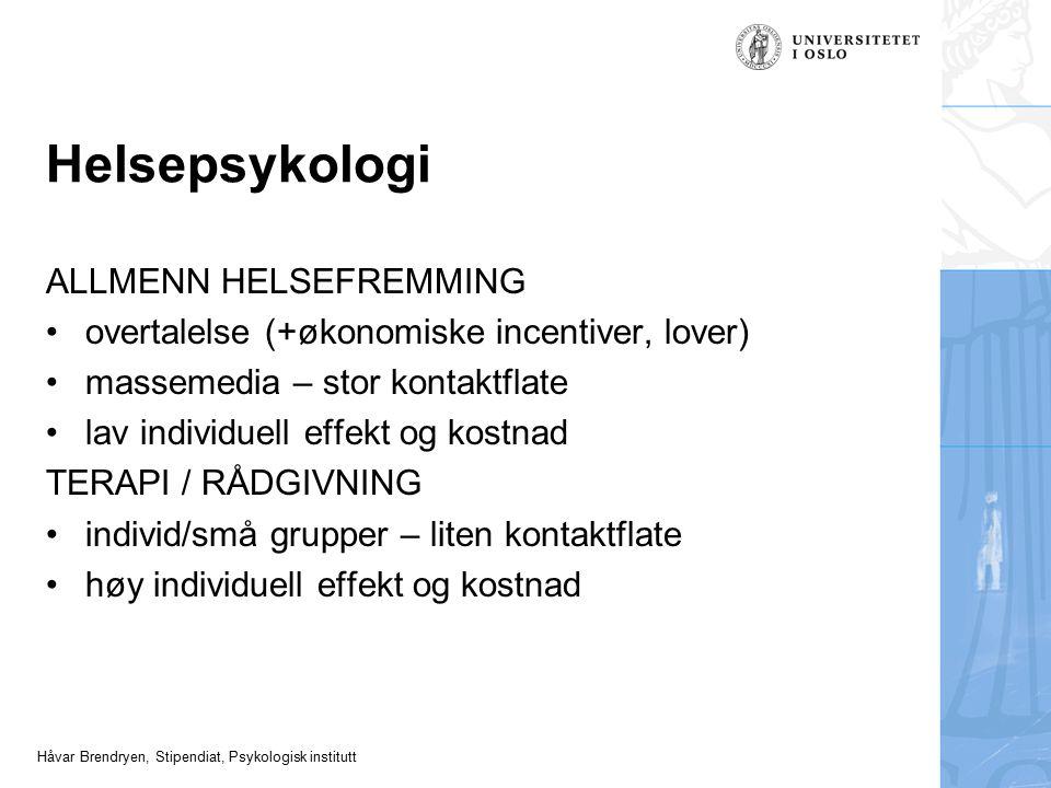 Helsepsykologi ALLMENN HELSEFREMMING