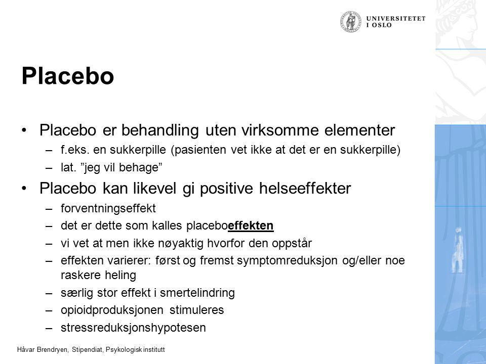 Placebo Placebo er behandling uten virksomme elementer