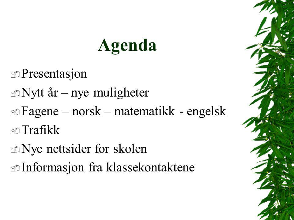 Agenda Presentasjon Nytt år – nye muligheter