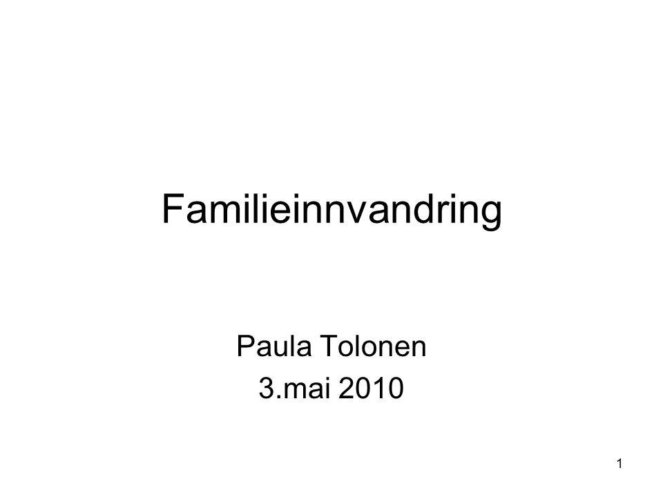 Familieinnvandring Paula Tolonen 3.mai 2010