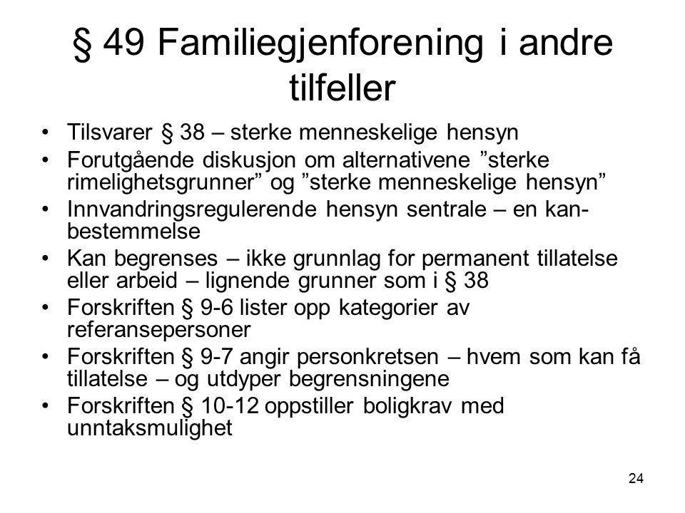 § 49 Familiegjenforening i andre tilfeller