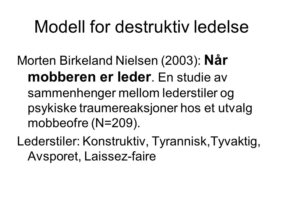 Modell for destruktiv ledelse