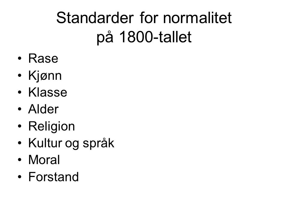 Standarder for normalitet på 1800-tallet