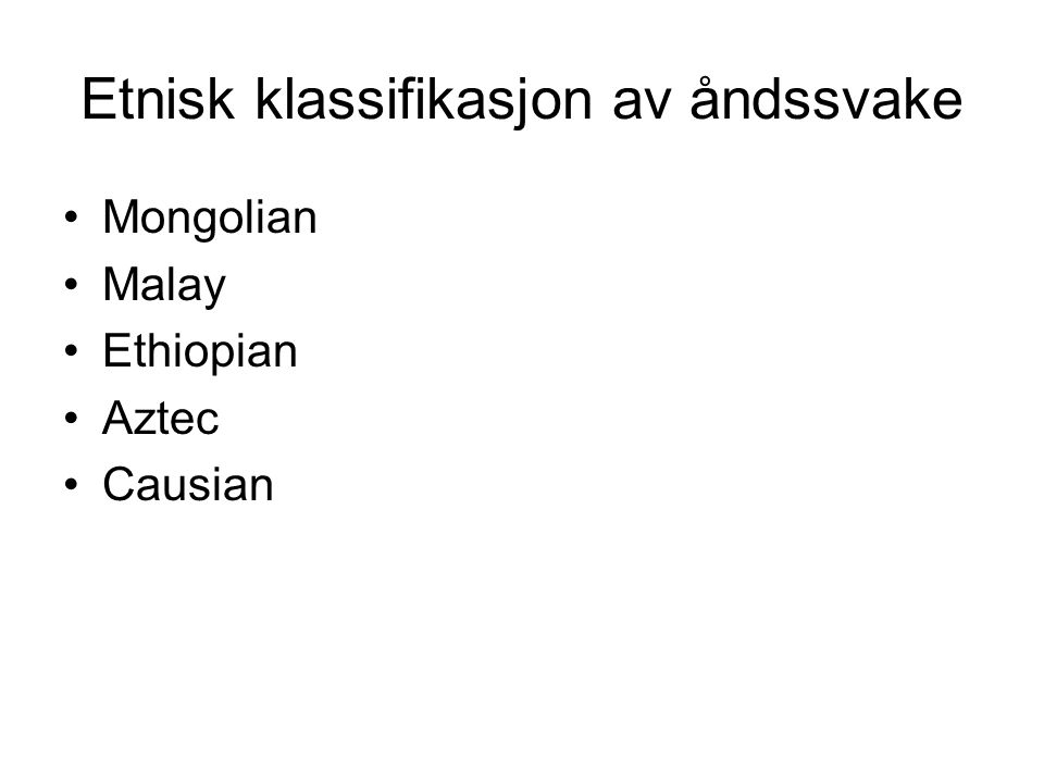 Etnisk klassifikasjon av åndssvake