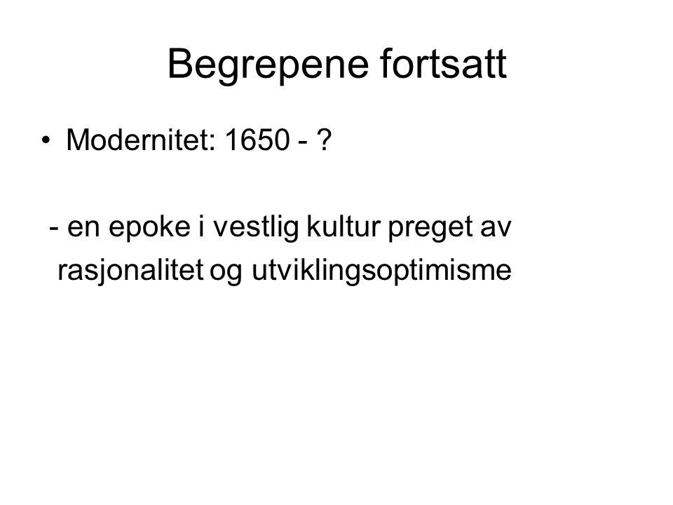 Begrepene fortsatt Modernitet: 1650 -