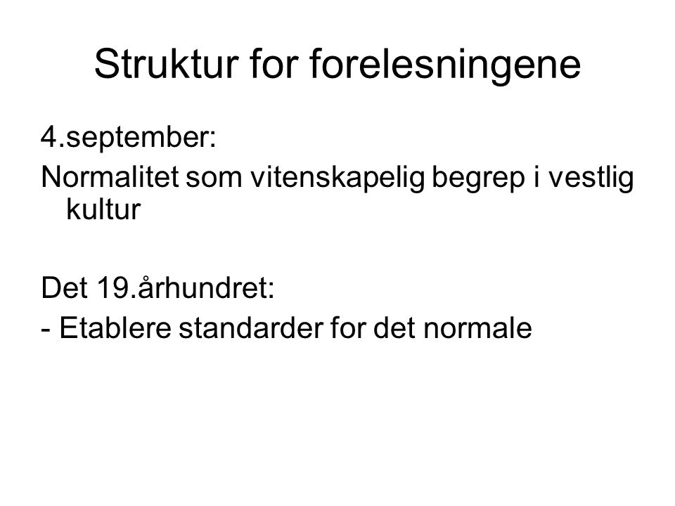 Struktur for forelesningene