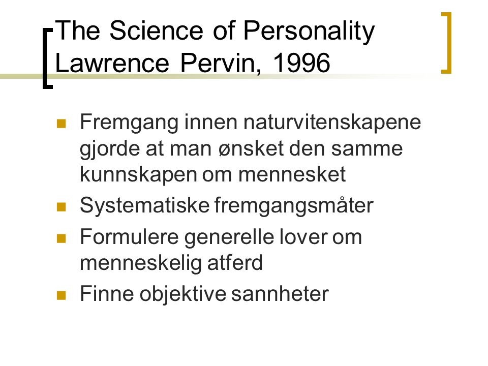 The Science of Personality Lawrence Pervin, 1996