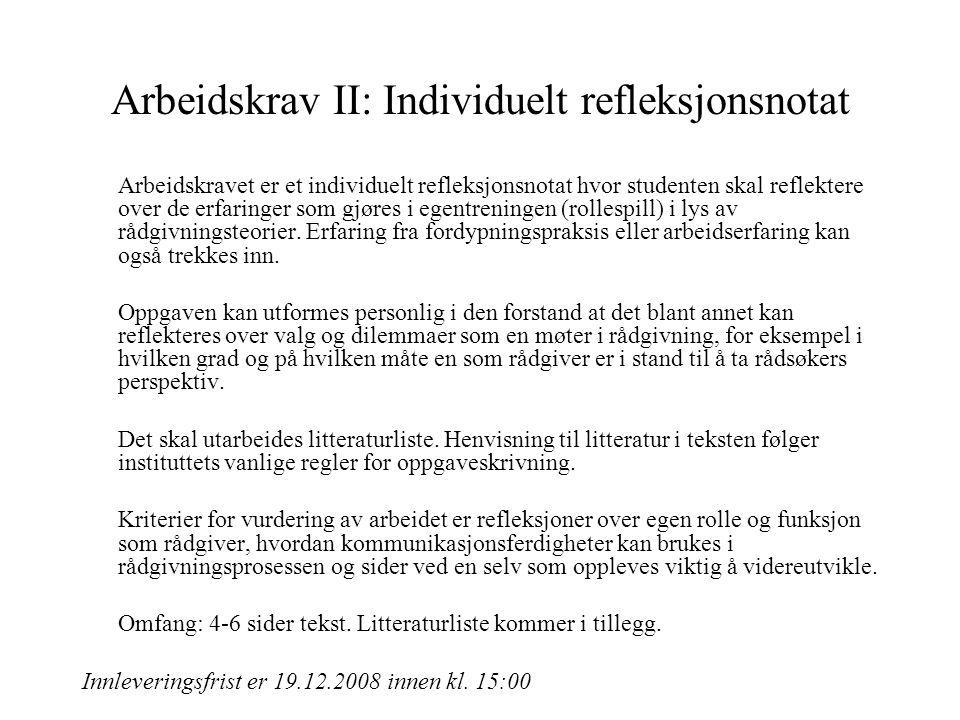 Arbeidskrav II: Individuelt refleksjonsnotat