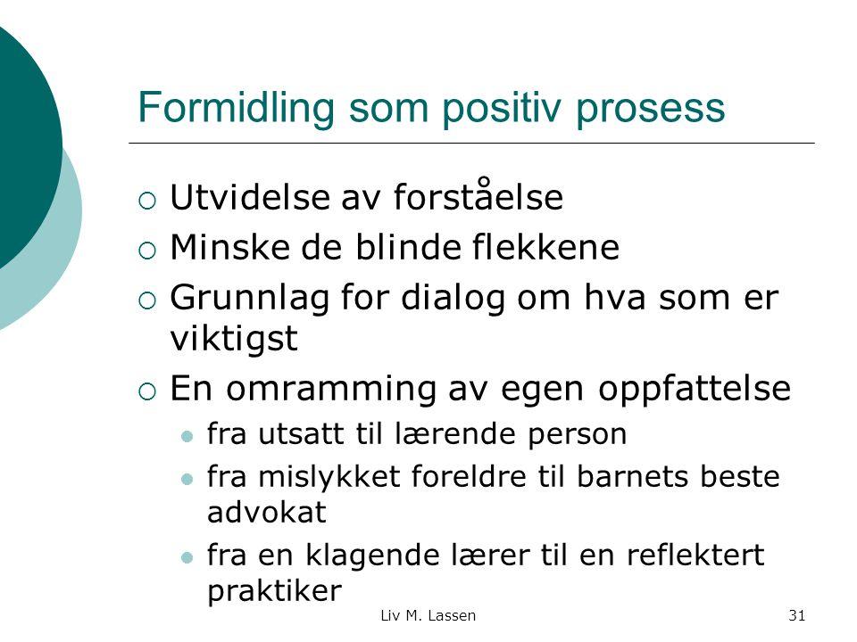 Formidling som positiv prosess
