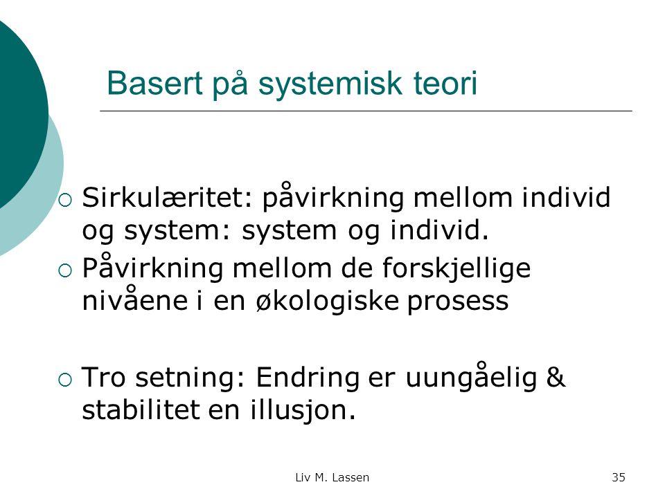 Basert på systemisk teori