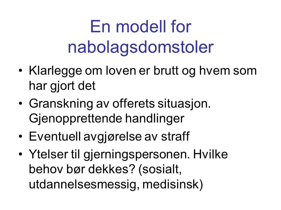 En modell for nabolagsdomstoler