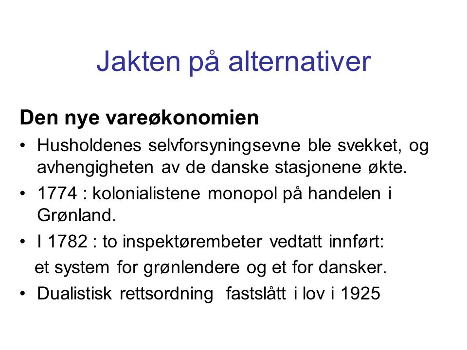 Jakten på alternativer