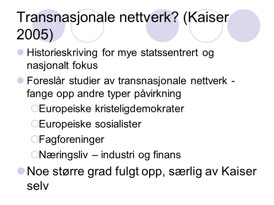 Transnasjonale nettverk (Kaiser 2005)
