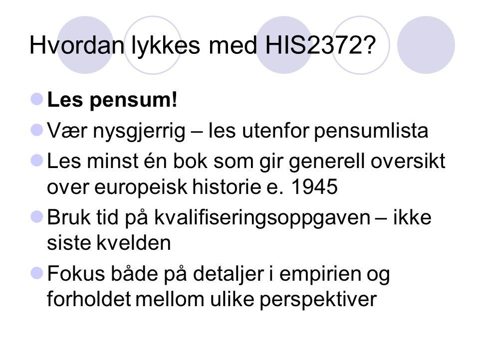 Hvordan lykkes med HIS2372 Les pensum!