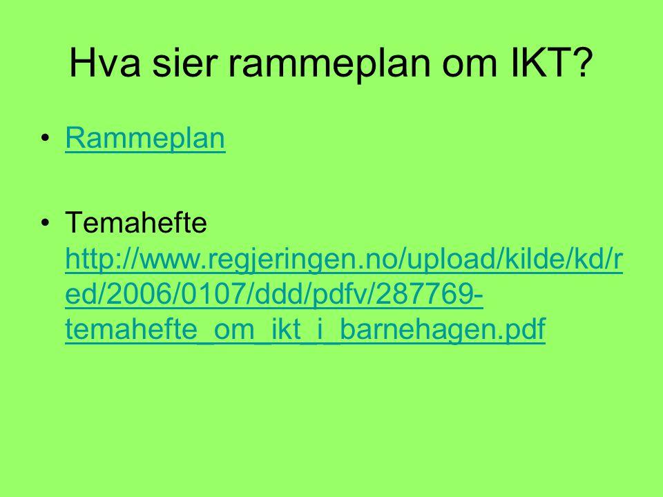 Hva sier rammeplan om IKT