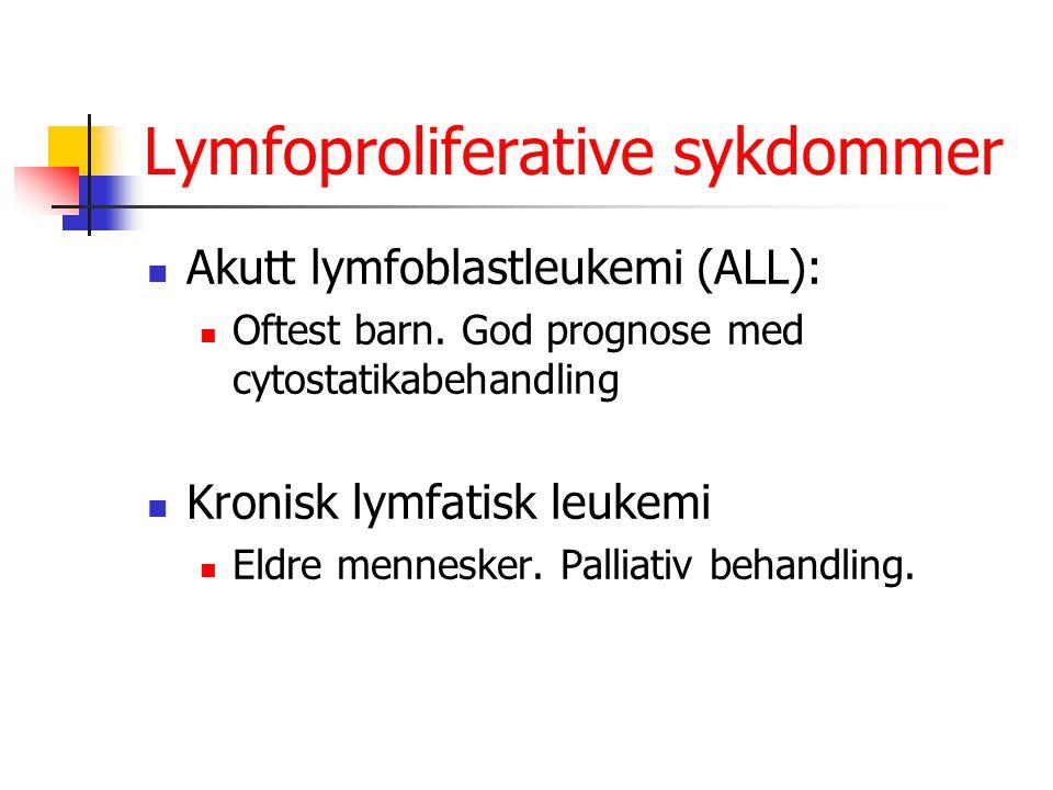 Lymfoproliferative sykdommer