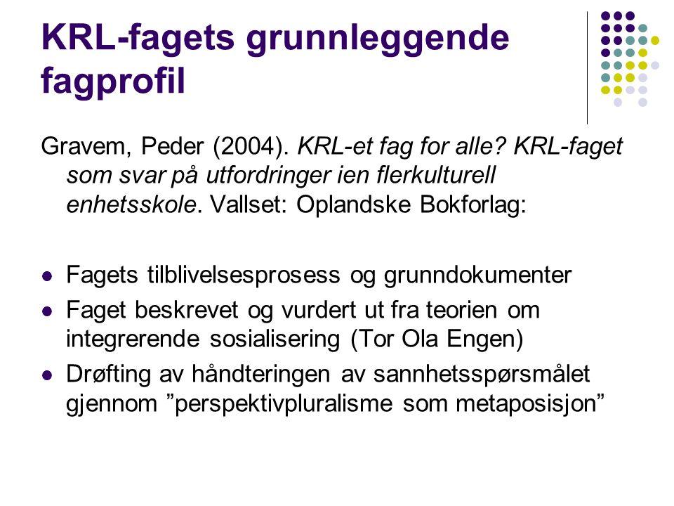 KRL-fagets grunnleggende fagprofil