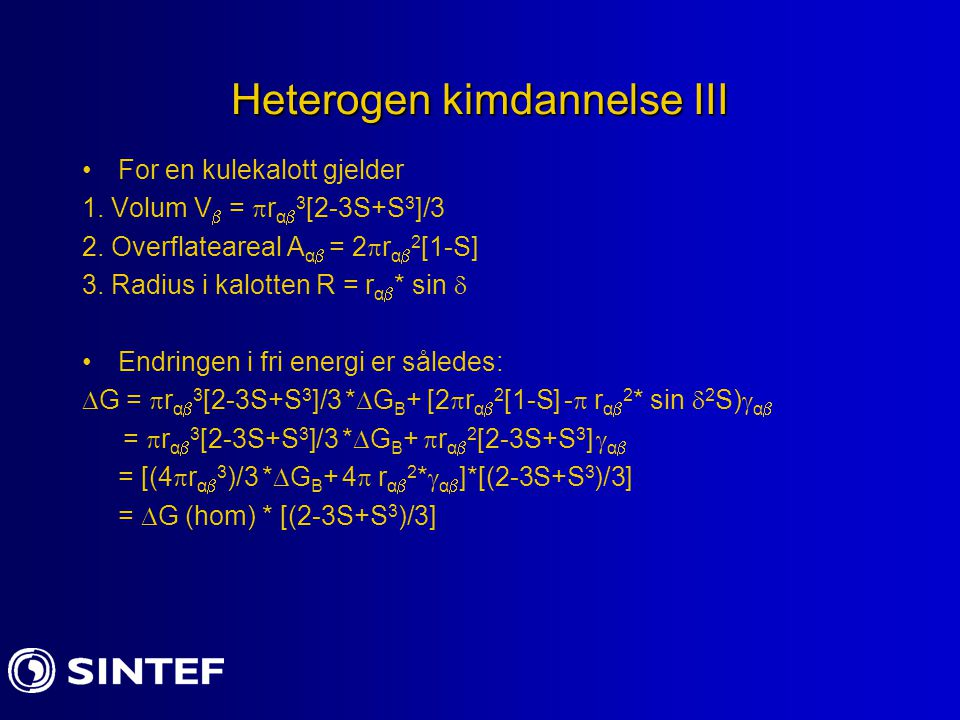 Heterogen kimdannelse III