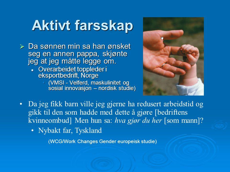 Aktivt farsskap Da sønnen min sa han ønsket seg en annen pappa, skjønte jeg at jeg måtte legge om. Overarbeidet toppleder i eksportbedrift, Norge.