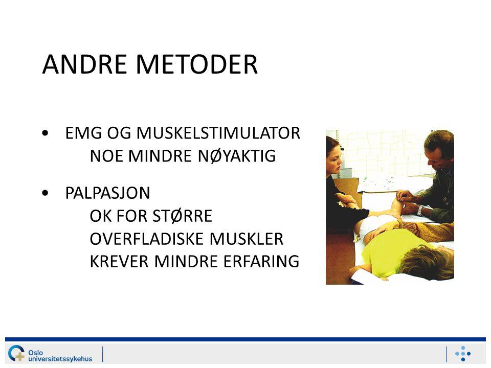 ANDRE METODER EMG OG MUSKELSTIMULATOR NOE MINDRE NØYAKTIG PALPASJON