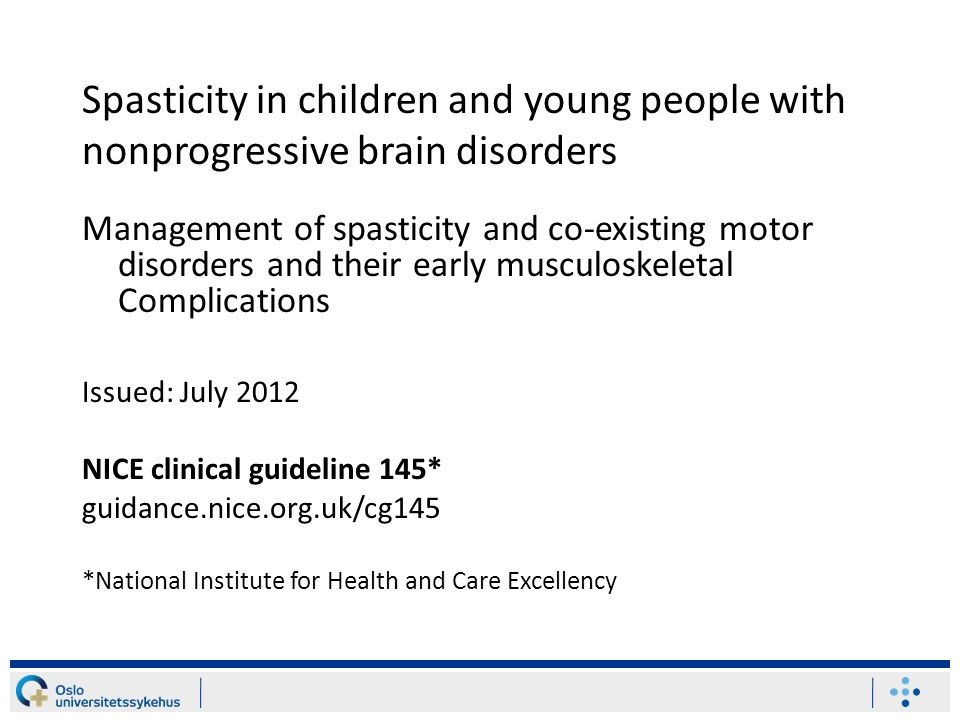 Spasticity in children and young people with nonprogressive brain disorders