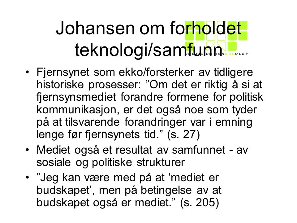 Johansen om forholdet teknologi/samfunn