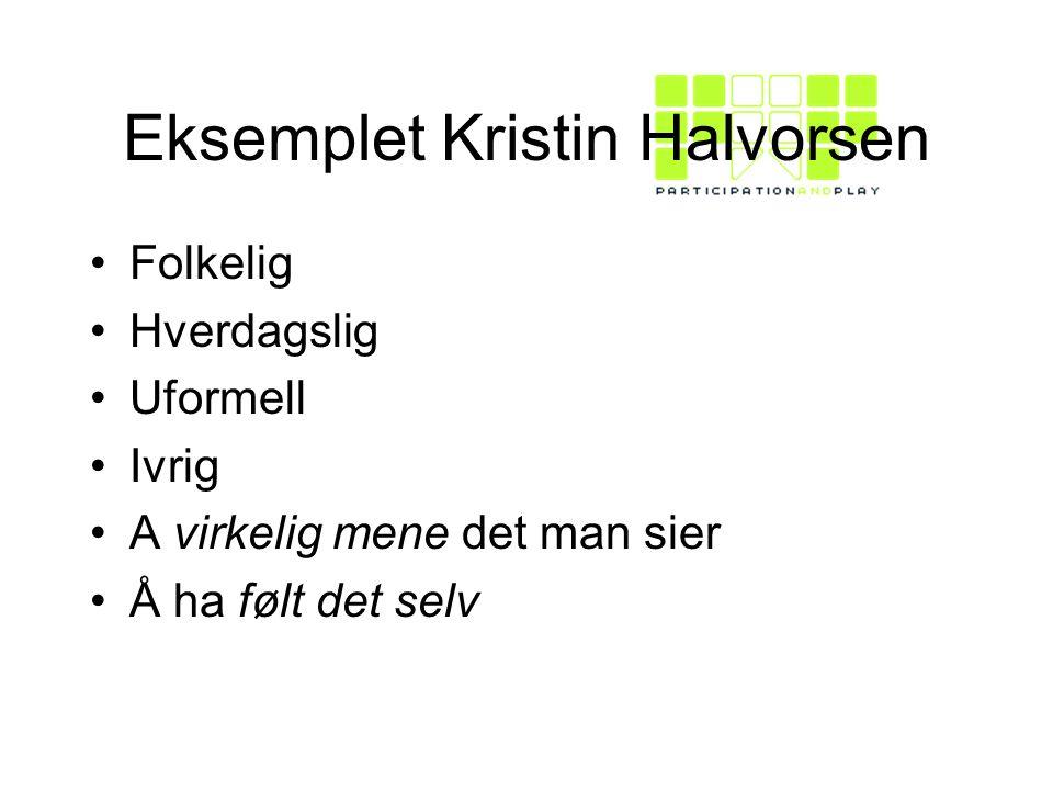 Eksemplet Kristin Halvorsen