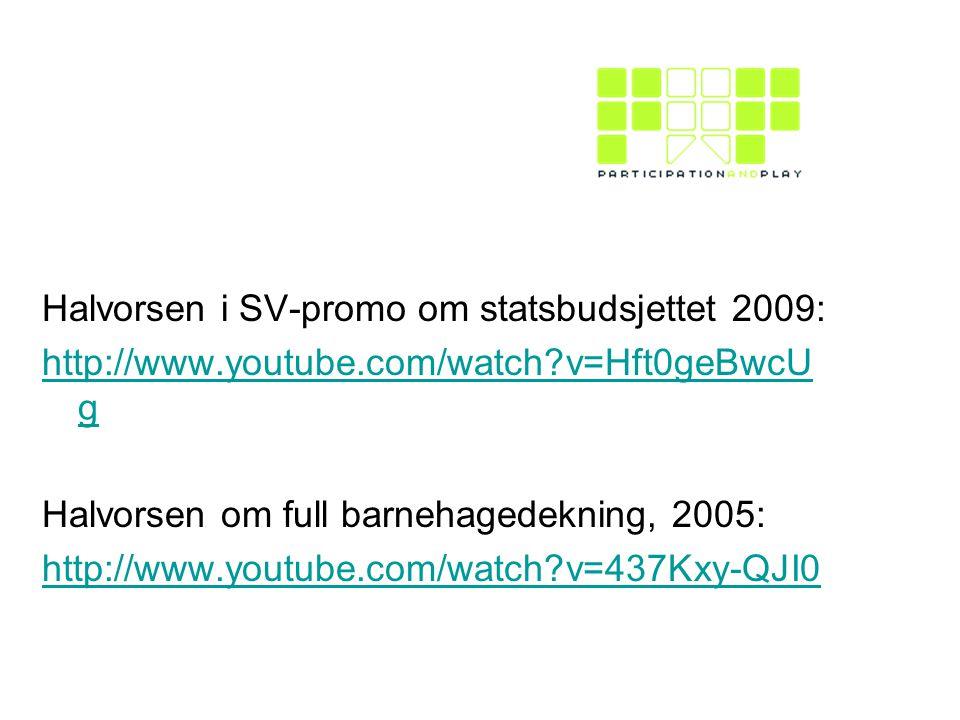 Halvorsen i SV-promo om statsbudsjettet 2009: