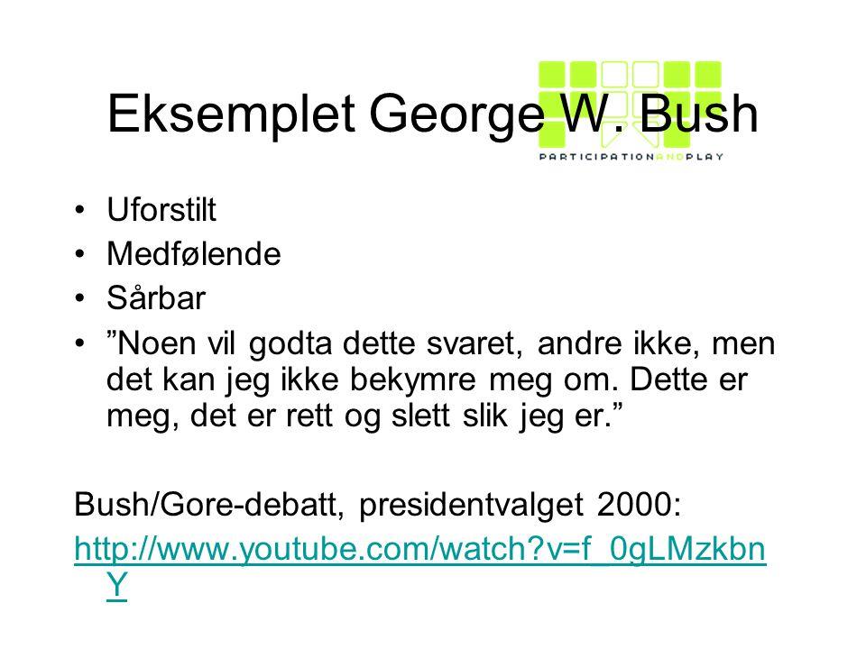 Eksemplet George W. Bush