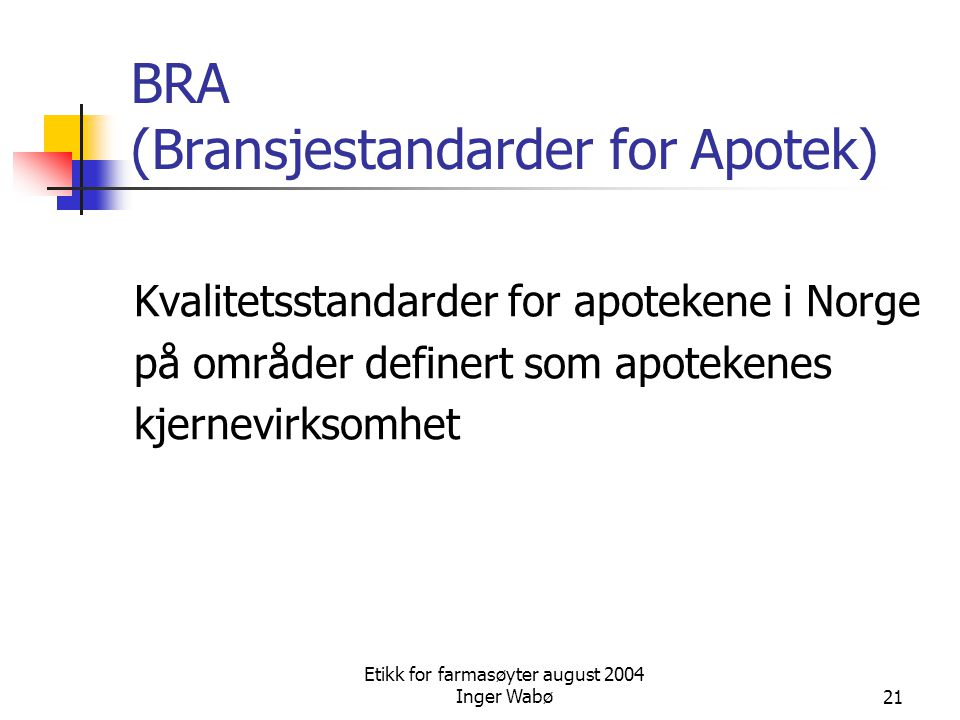 BRA (Bransjestandarder for Apotek)