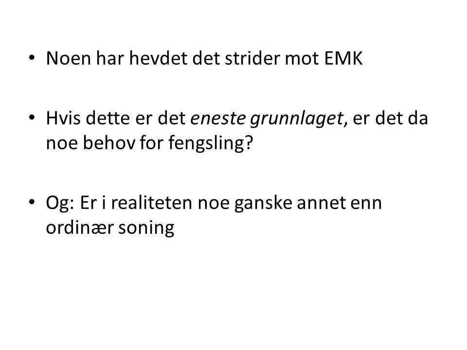 Noen har hevdet det strider mot EMK