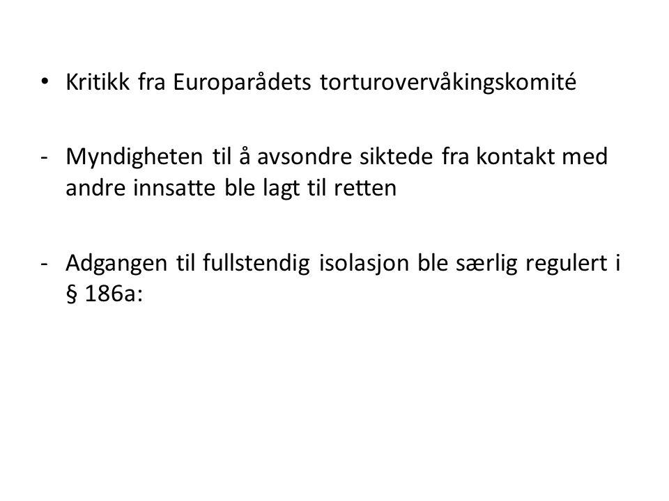 Kritikk fra Europarådets torturovervåkingskomité