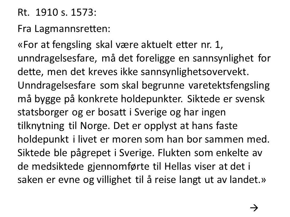 Rt. 1910 s. 1573: Fra Lagmannsretten: